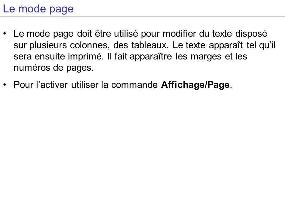 Le mode page Le mode page doit être utilisé pour modifier du texte disposé sur plusieurs colonnes, des tableaux. Le texte apparaît tel quil sera ensui