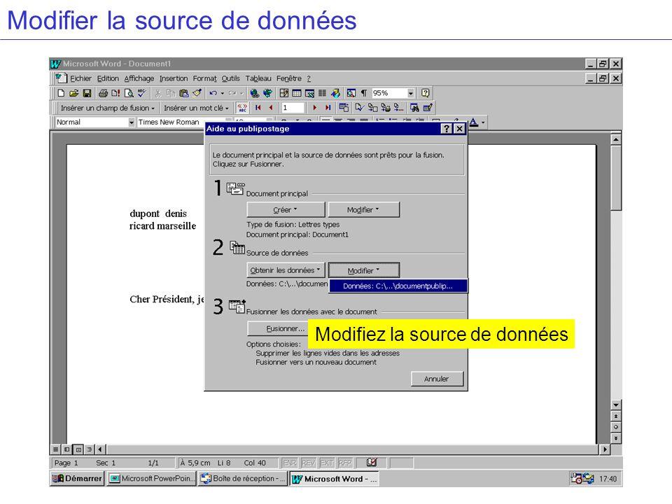 Modifier la source de données Modifiez la source de données