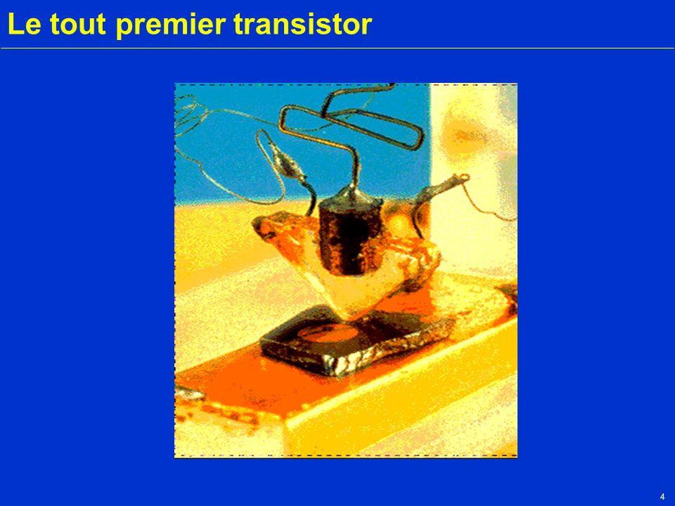 4 Le tout premier transistor