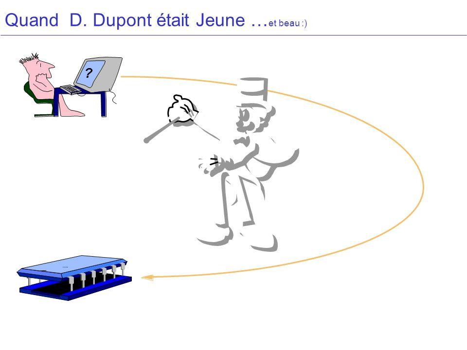 Quand D. Dupont était Jeune … et beau :) ?