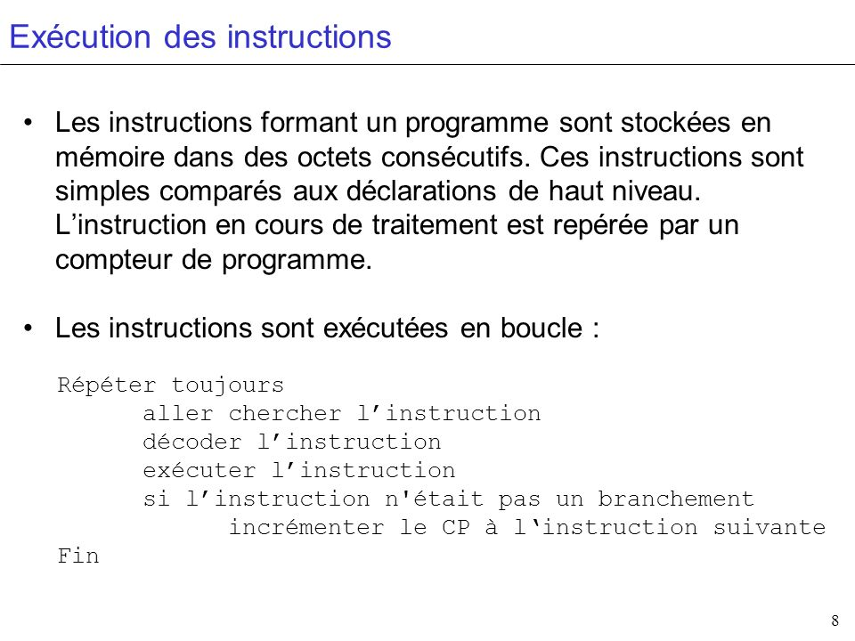 9 Les interruptions Une interruption est un signal qui modifie temporairement le cycle chercher-décoder-exécuter.