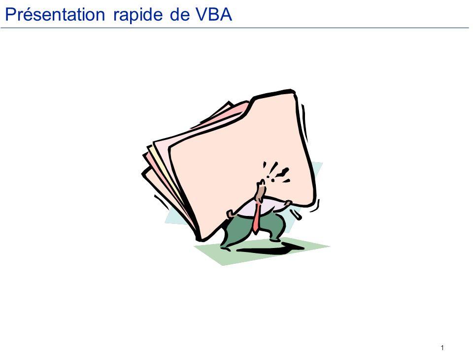 1 Présentation rapide de VBA