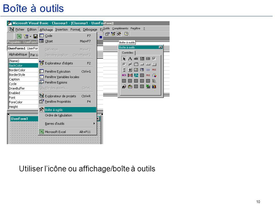 10 Boîte à outils Utiliser licône ou affichage/boîte à outils