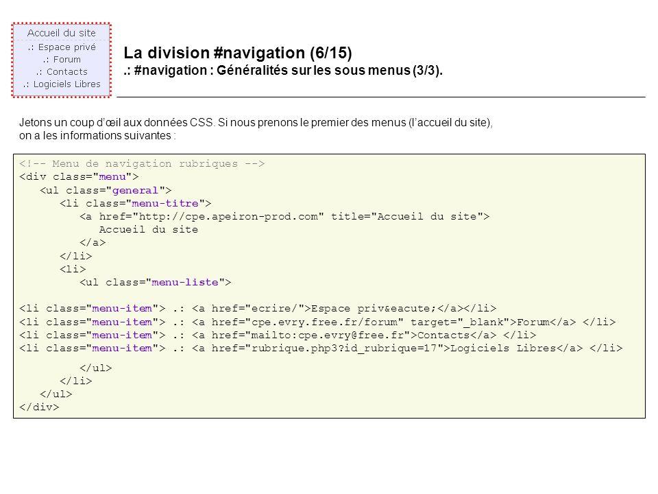 La division #navigation (6/15).: #navigation : Généralités sur les sous menus (3/3).