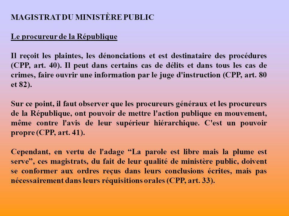 LES CARACTÈRES DU MINISTÈRE PUBLIC Principe d indivisibilité (CPP, art.