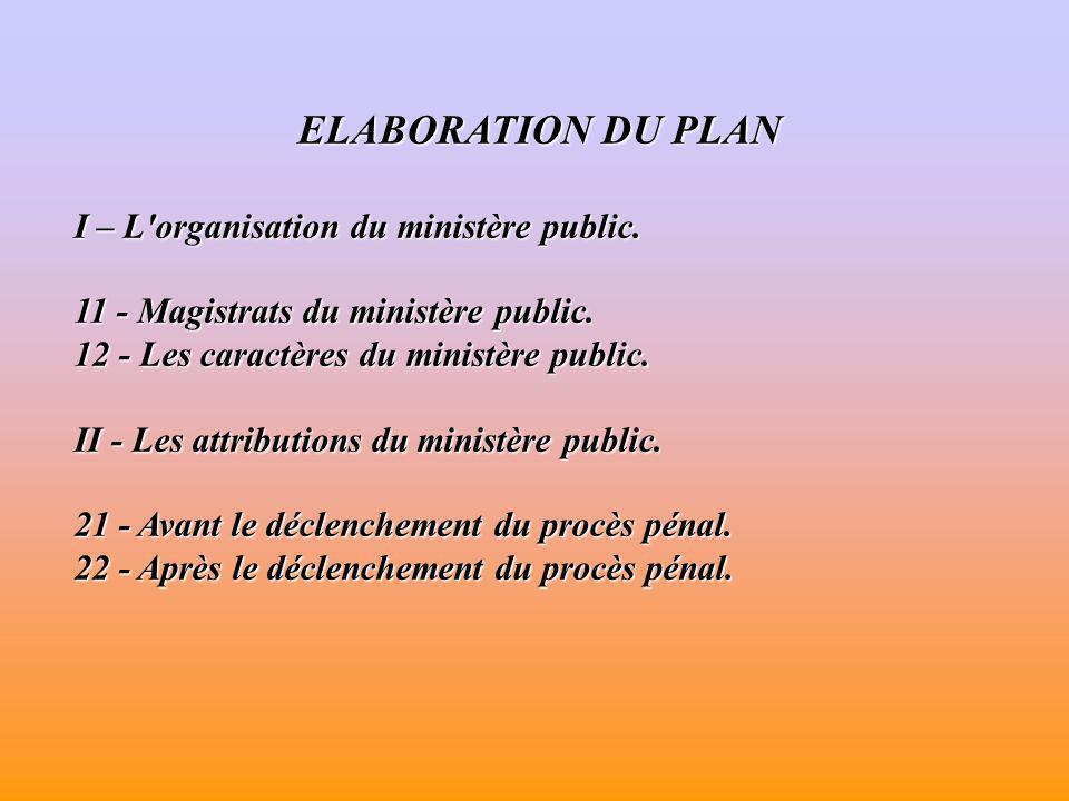 INTRODUCTION La procédure pénale française est caractérisée par sa forme inquisitoire au cours de l instruction et sa forme accusatoire au cours du procès pénal.