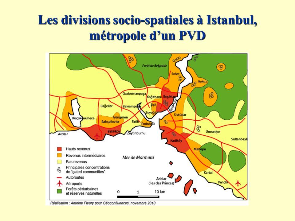 Les divisions socio-spatiales à Istanbul, métropole dun PVD