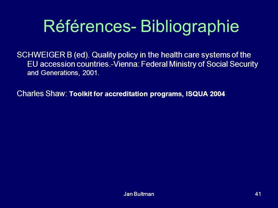 Jan Bultman41 Références- Bibliographie SCHWEIGER B (ed).