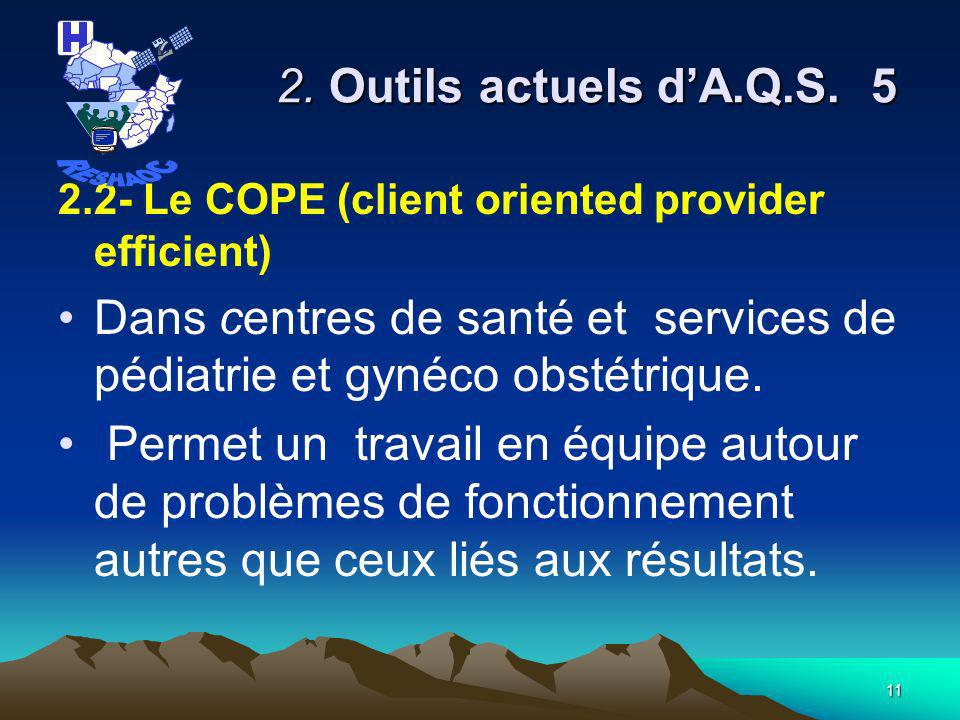 10 2.Outils actuels dA.Q.S.