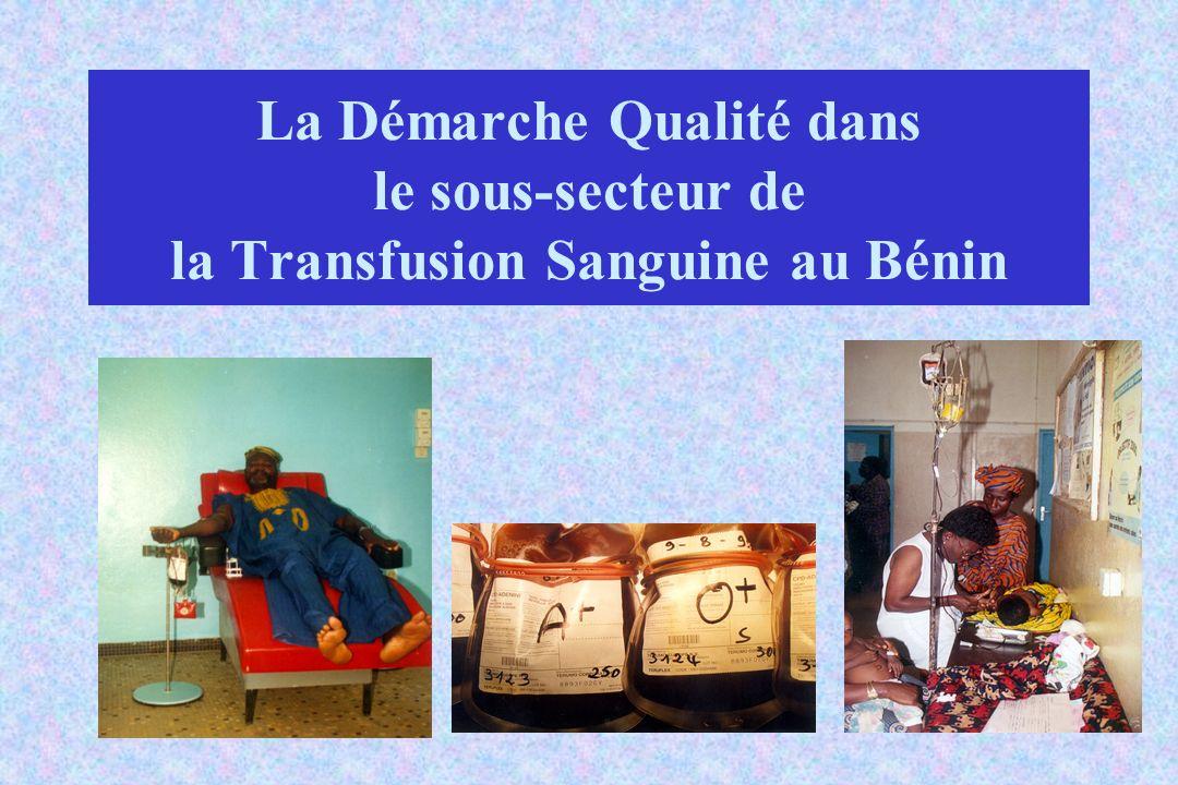 La Démarche Qualité dans le sous-secteur de la Transfusion Sanguine au Bénin