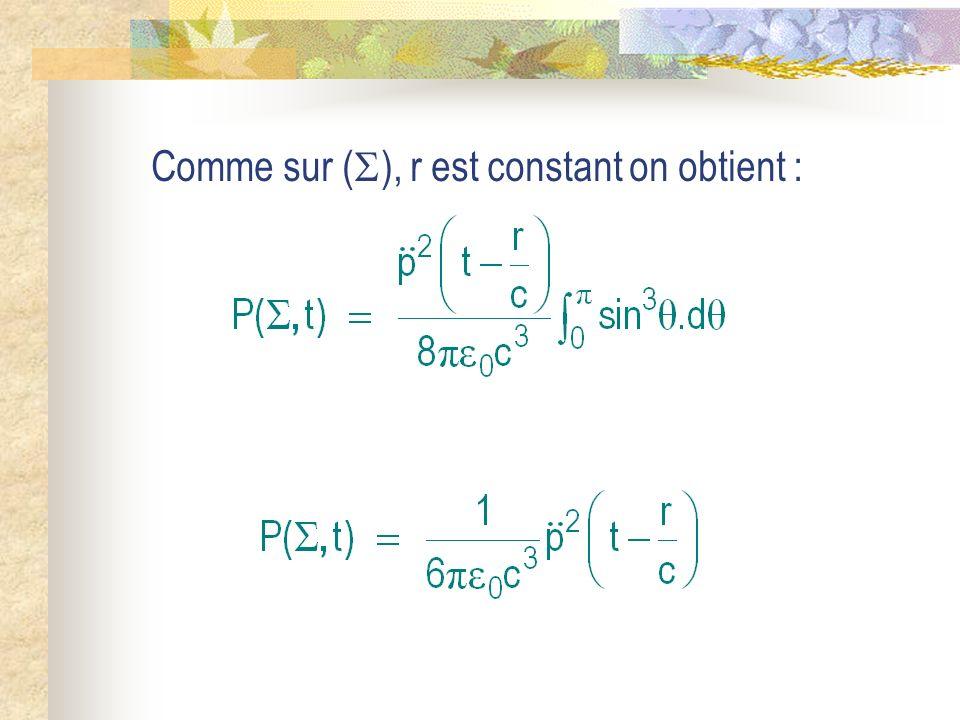 Comme sur ( ), r est constant on obtient :