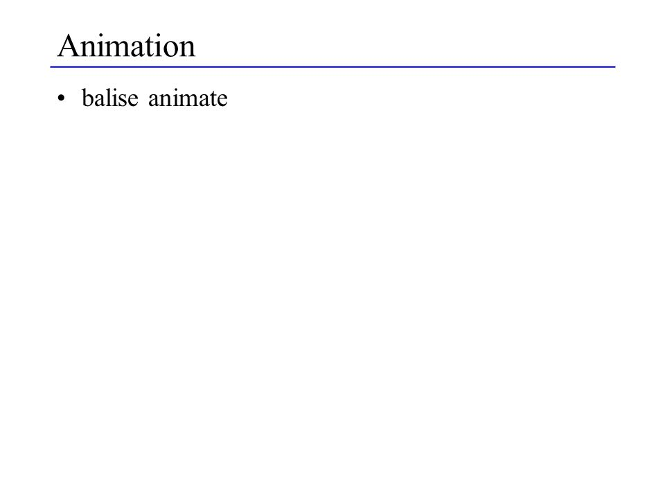 Animation balise animate