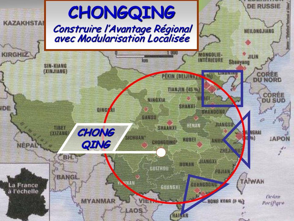 Fast Learning Regions CHONGQING Construire lAvantage Régional avec Modularisation Localisée CHONG QING