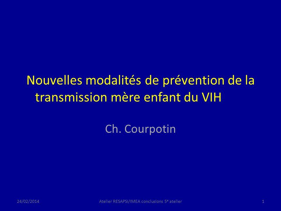 Nouvelles modalités de prévention de la transmission mère enfant du VIH Ch.