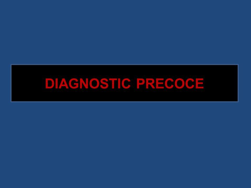 DIAGNOSTIC PRECOCE