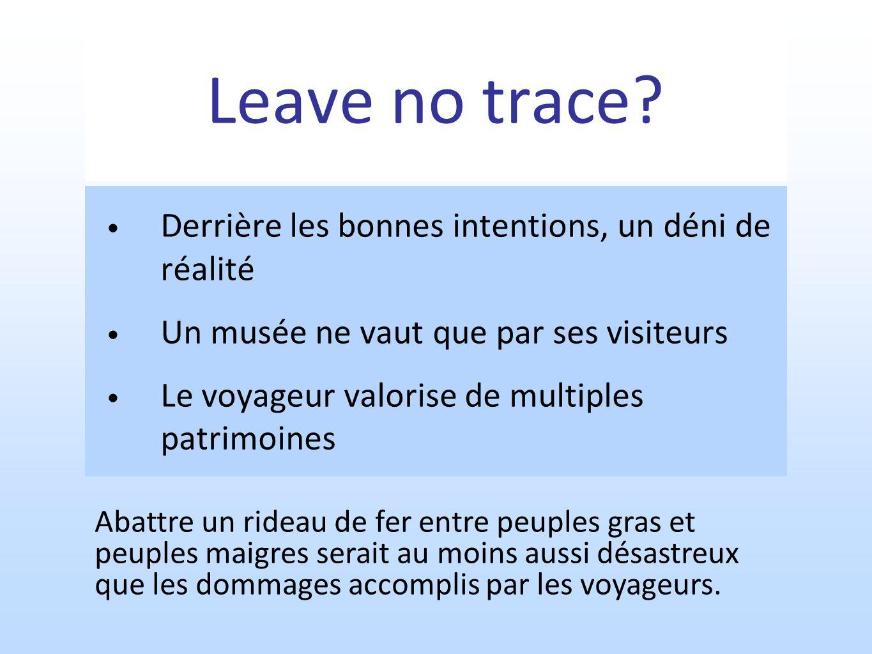 Leave no trace.
