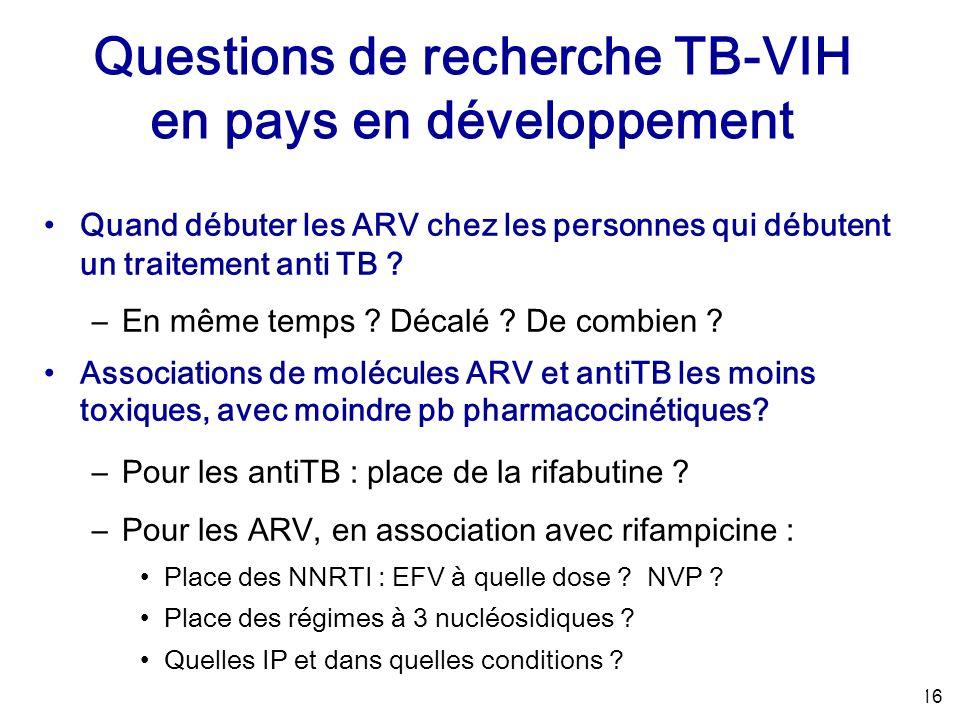 16 Quand débuter les ARV chez les personnes qui débutent un traitement anti TB .