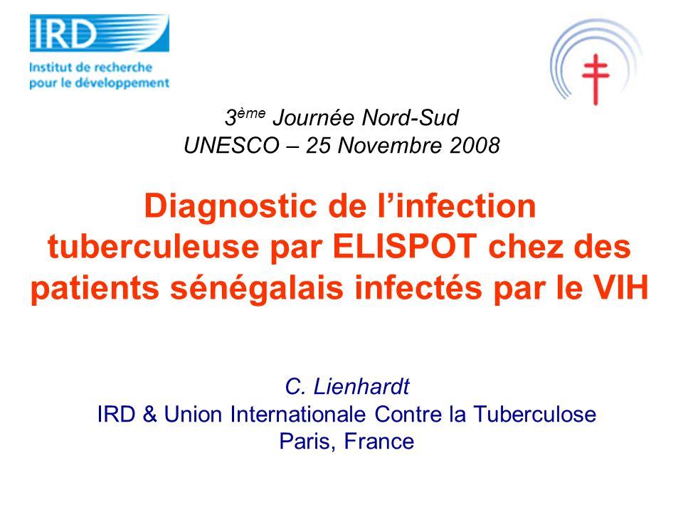 Interferon-γ Release Assays (IGRA) Tests mesurant la production dIFN- par les cellules T activées en réponse à une stimulation par des antigènes spécifiques de M.tuberculosis, ESAT-6 et CFP-10 (EC) Réponse plus spécifique et probablement plus sensible que le test à la tuberculine (Pai et al 2004, 2006).