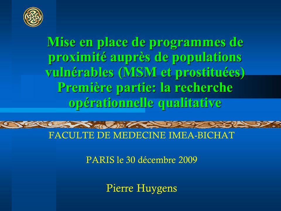 Mise en place de programmes de proximité auprès de populations vulnérables (MSM et prostituées) Première partie: la recherche opérationnelle qualitati