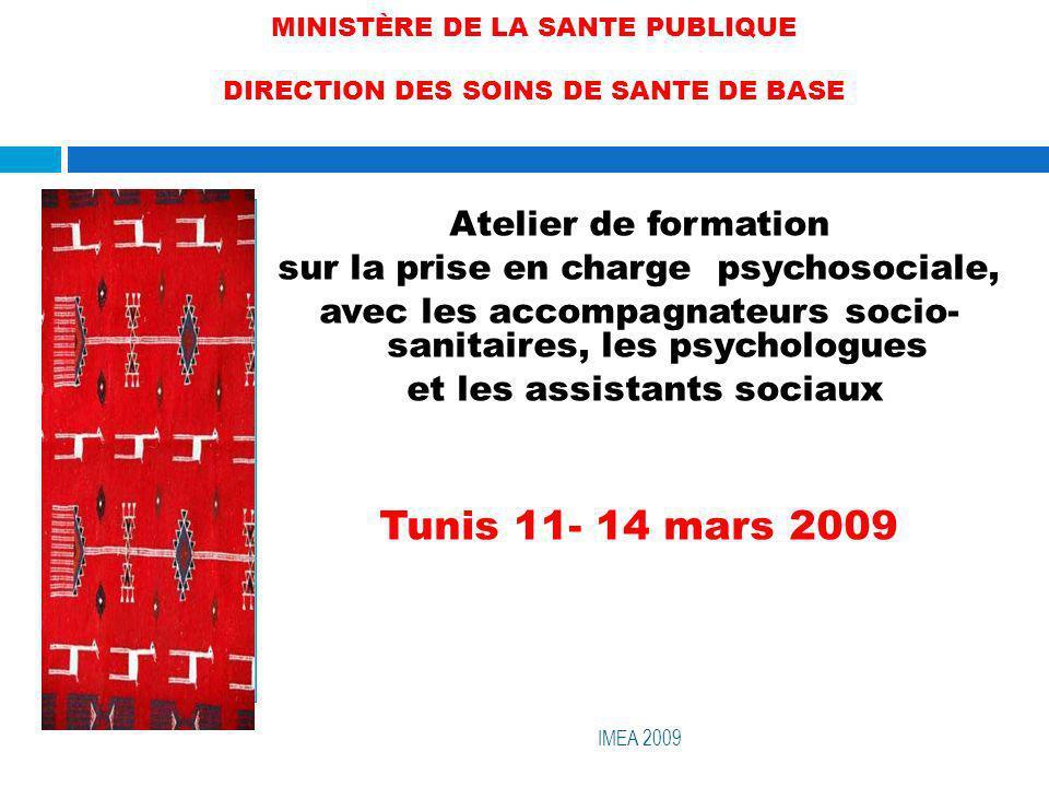 MINISTÈRE DE LA SANTE PUBLIQUE DIRECTION DES SOINS DE SANTE DE BASE Atelier de formation sur la prise en charge psychosociale, avec les accompagnateur
