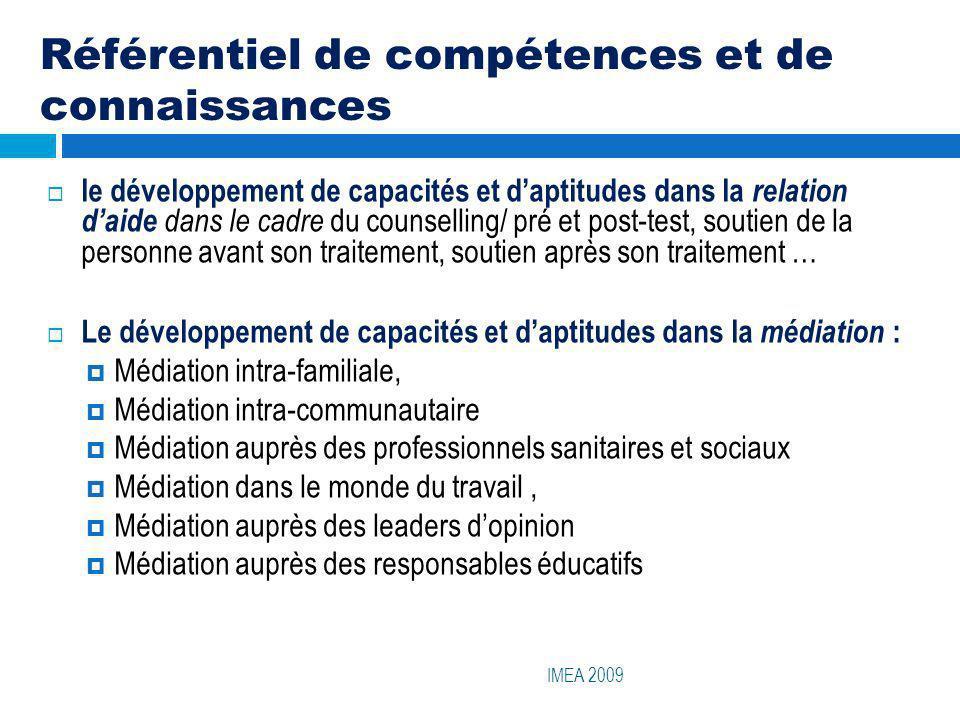 Référentiel de compétences et de connaissances IMEA 2009 le développement de capacités et daptitudes dans la relation daide dans le cadre du counselli