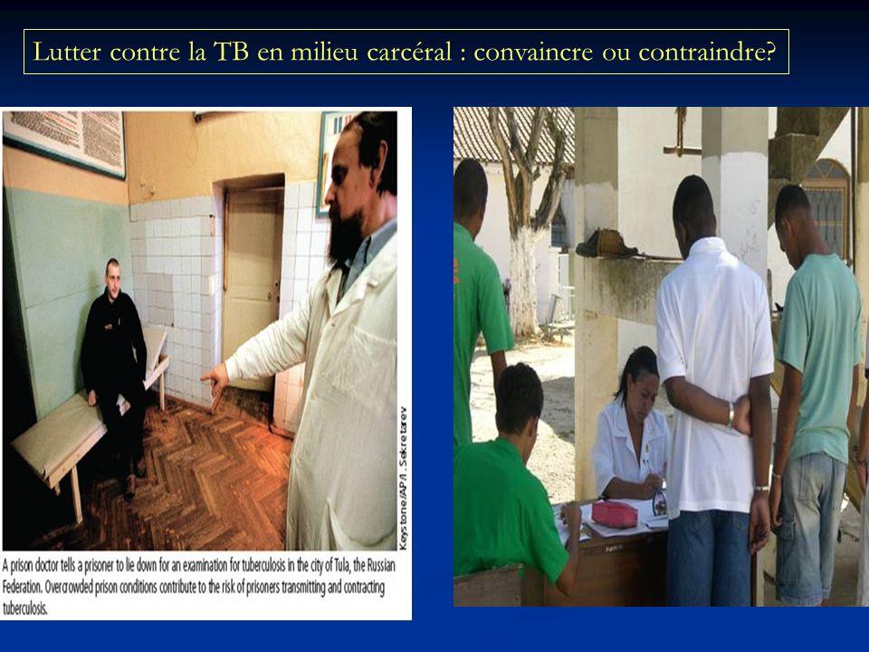 Lutter contre la TB en milieu carcéral : convaincre ou contraindre?