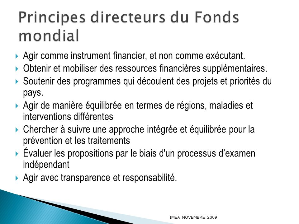Élaboration et soumission Proposition Demandes de Phase 2 Propositions de RCC Supervision & Évaluation de performance Désignation du RP (X3 – Proposition, Phase 2, RCC) Évaluation de performance de subventions IMEA NOVEMBRE 2009