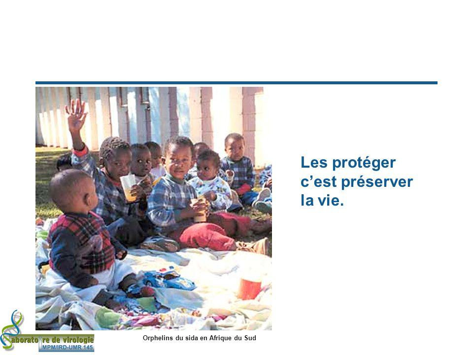 Les protéger cest préserver la vie. Orphelins du sida en Afrique du Sud