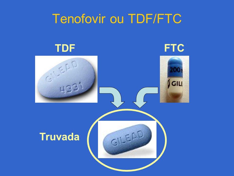 Tenofovir ou TDF/FTC Truvada FTC TDF