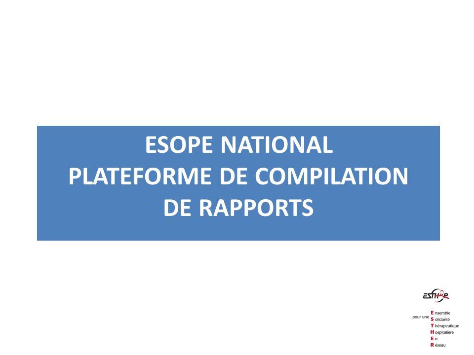 ESOPE NATIONAL PLATEFORME DE COMPILATION DE RAPPORTS