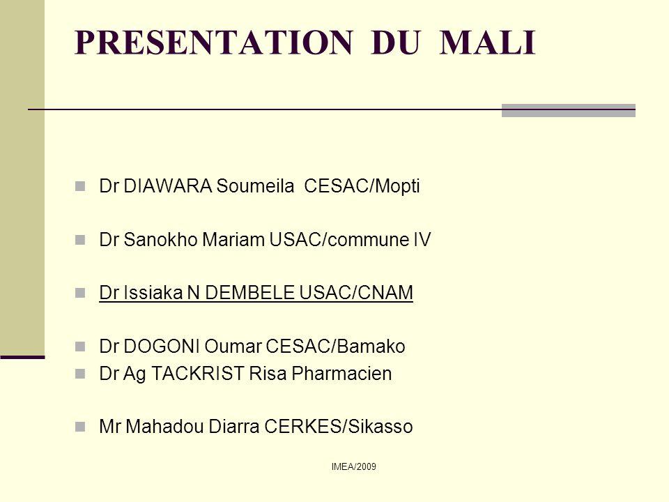 IMEA/2009 Présentation du Mali Pays continental.Situé au cœur de l Afrique Occidentale.