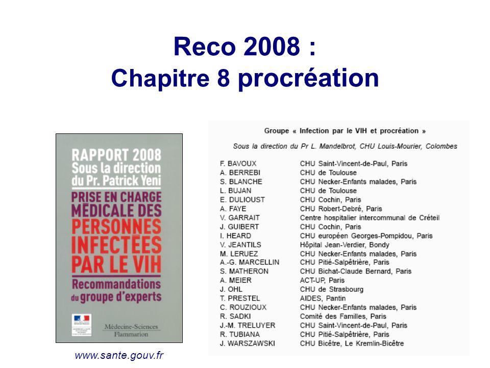 Reco 2008 : Chapitre 8 procréation www.sante.gouv.fr