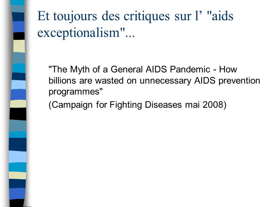 Et toujours des critiques sur l aids exceptionalism ...