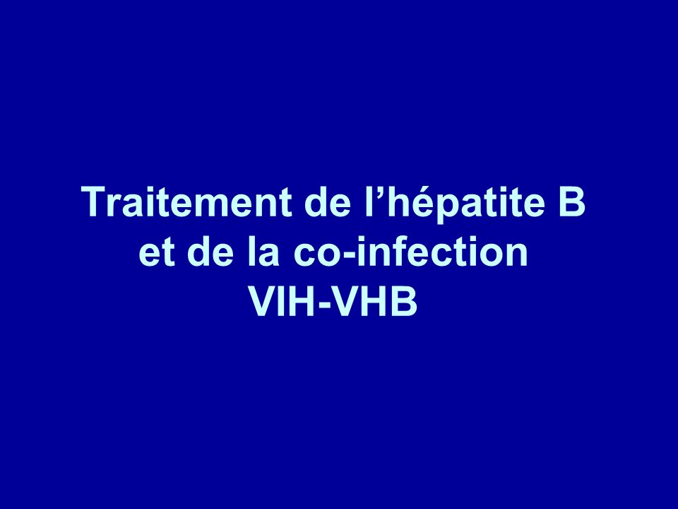 Traitement de lhépatite B et de la co-infection VIH-VHB