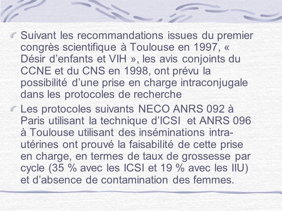 Suivant les recommandations issues du premier congrès scientifique à Toulouse en 1997, « Désir denfants et VIH », les avis conjoints du CCNE et du CNS