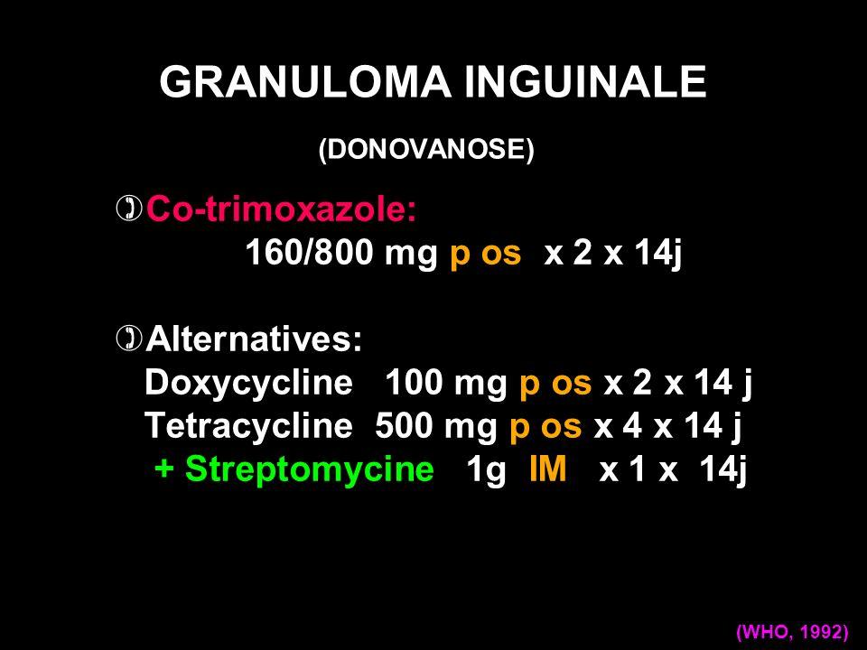 Co-trimoxazole: 160/800 mg p os x 2 x 14j Alternatives: Doxycycline 100 mg p os x 2 x 14 j Tetracycline 500 mg p os x 4 x 14 j + Streptomycine 1g IM x