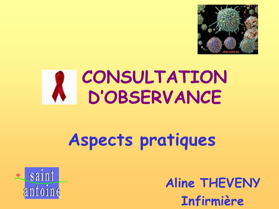 Aline THEVENY Infirmière Aspects pratiques CONSULTATION DOBSERVANCE