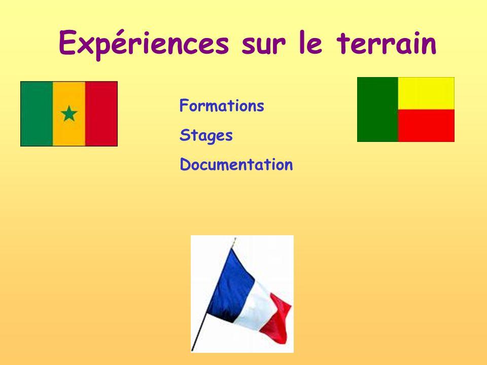 Expériences sur le terrain Formations Stages Documentation