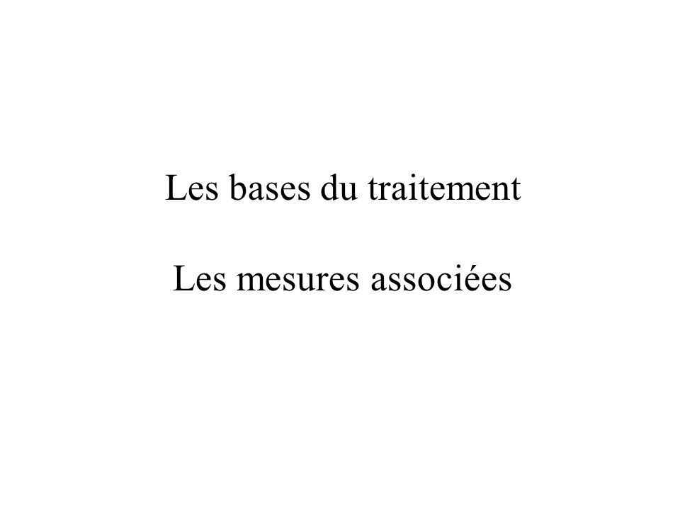 Les bases du traitement Les mesures associées