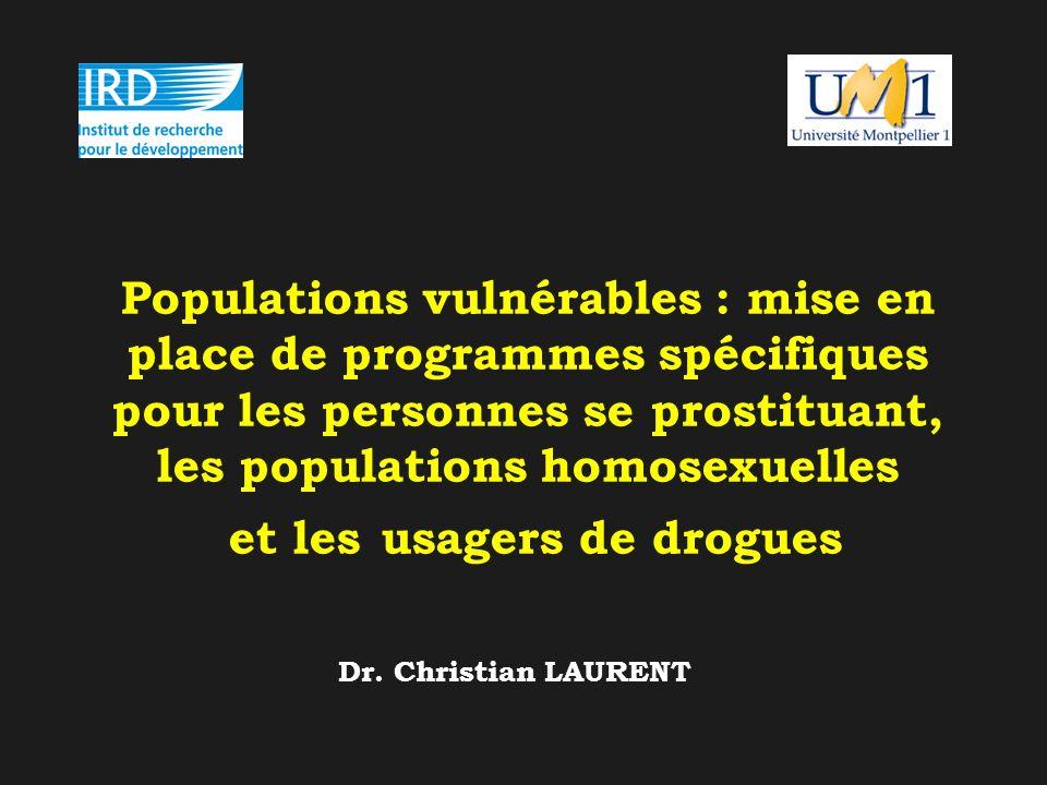Populations vulnérables : mise en place de programmes spécifiques pour les personnes se prostituant, les populations homosexuelles et les usagers de d