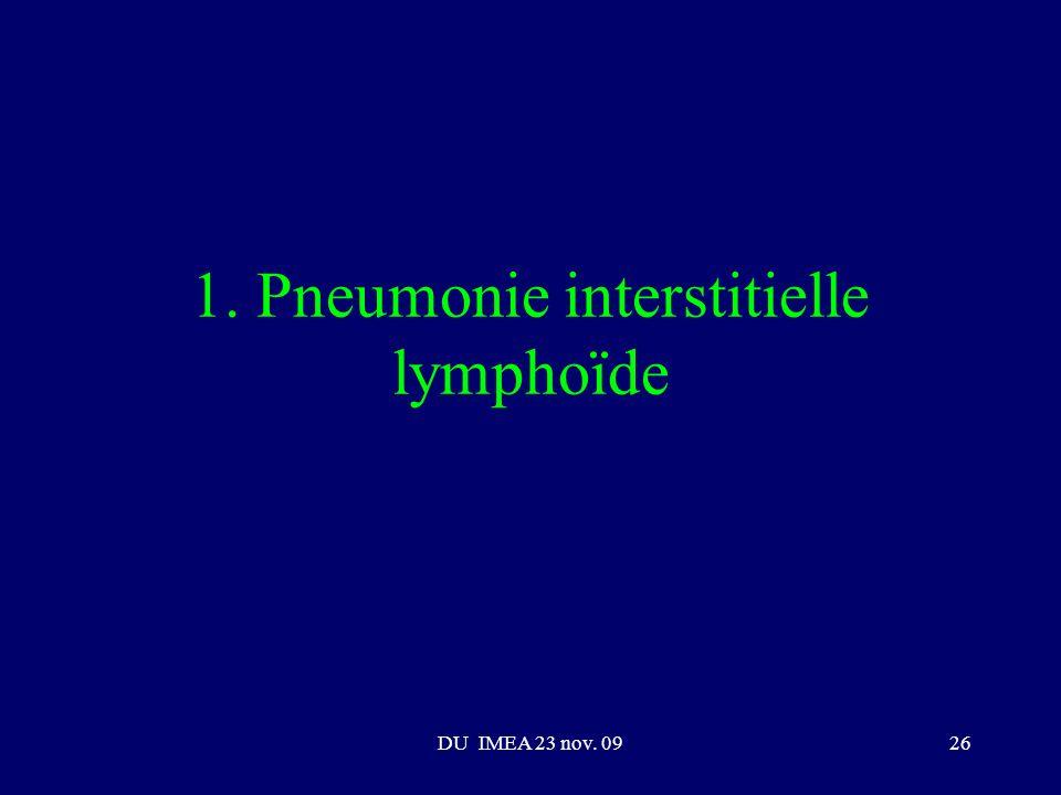 DU IMEA 23 nov. 0926 1. Pneumonie interstitielle lymphoïde