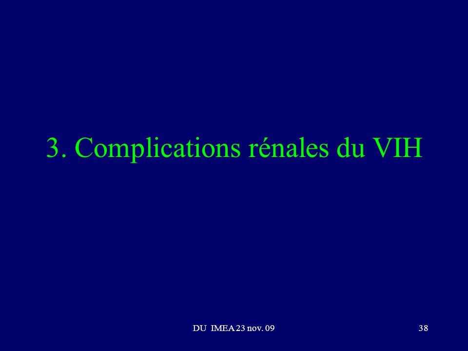 DU IMEA 23 nov. 0938 3. Complications rénales du VIH