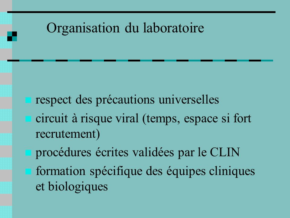 respect des précautions universelles circuit à risque viral (temps, espace si fort recrutement) procédures écrites validées par le CLIN formation spéc