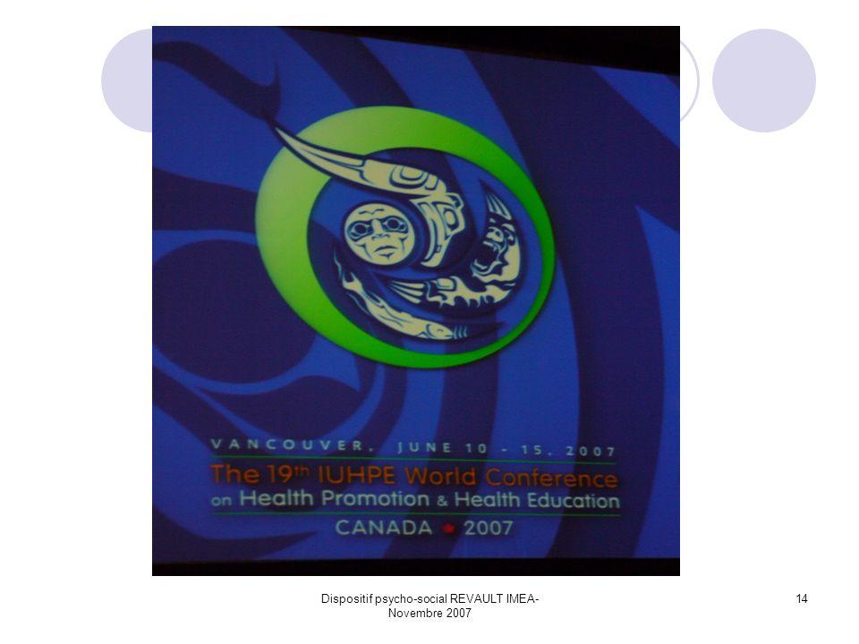 Dispositif psycho-social REVAULT IMEA- Novembre 2007 14