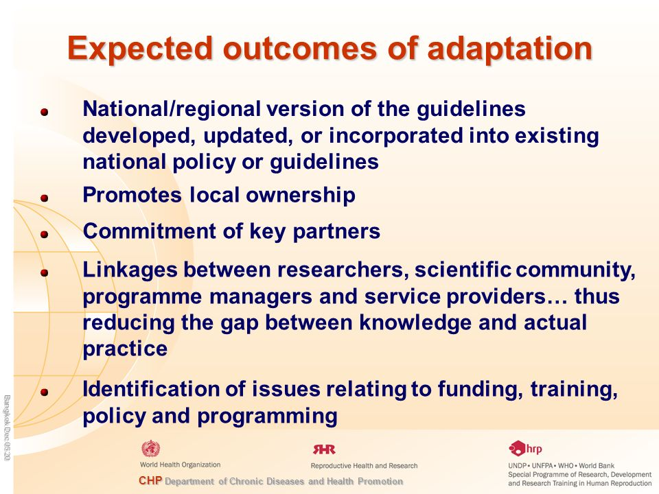 CHP Department of Chronic Diseases and Health Promotion Bangkok Dec 05 20 Expected outcomes of adaptation National/regional version of the guidelines