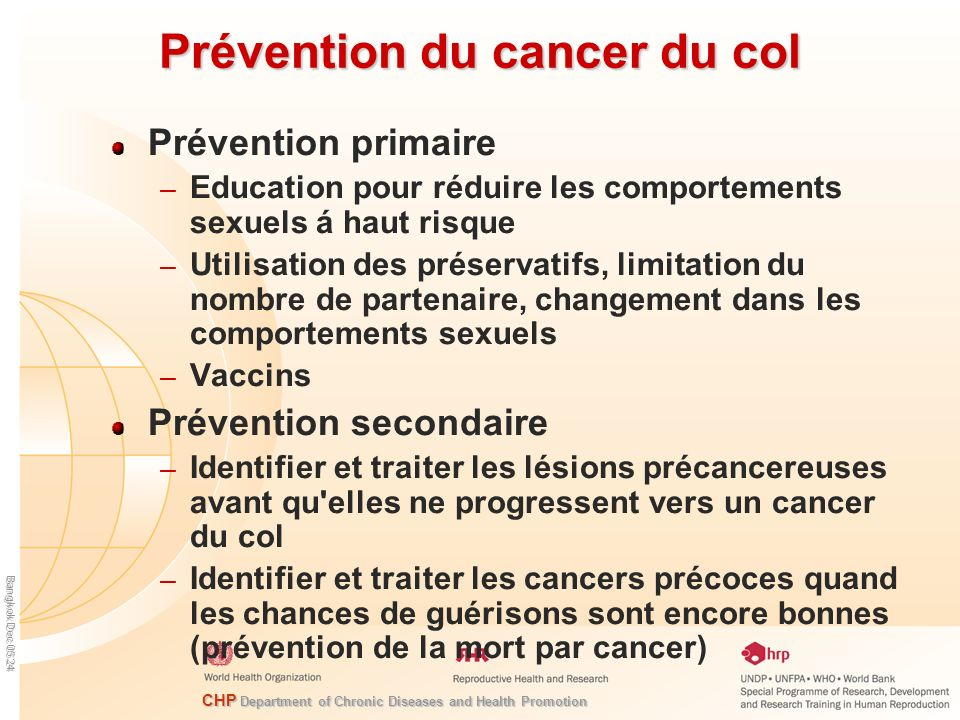 CHP Department of Chronic Diseases and Health Promotion Bangkok Dec 05 24 Prévention du cancer du col Prévention primaire – Education pour réduire les