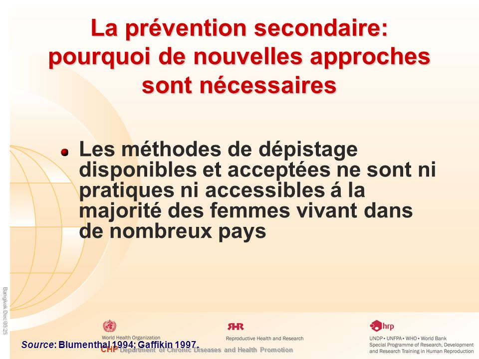 CHP Department of Chronic Diseases and Health Promotion Bangkok Dec 05 25 La prévention secondaire: pourquoi de nouvelles approches sont nécessaires L