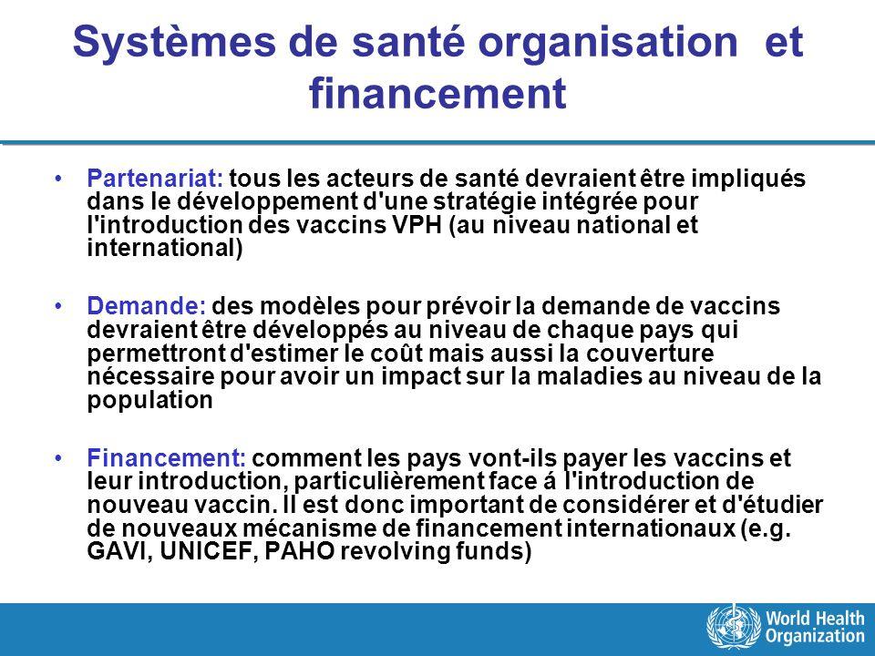 Systèmes de santé organisation et financement Partenariat: tous les acteurs de santé devraient être impliqués dans le développement d'une stratégie in