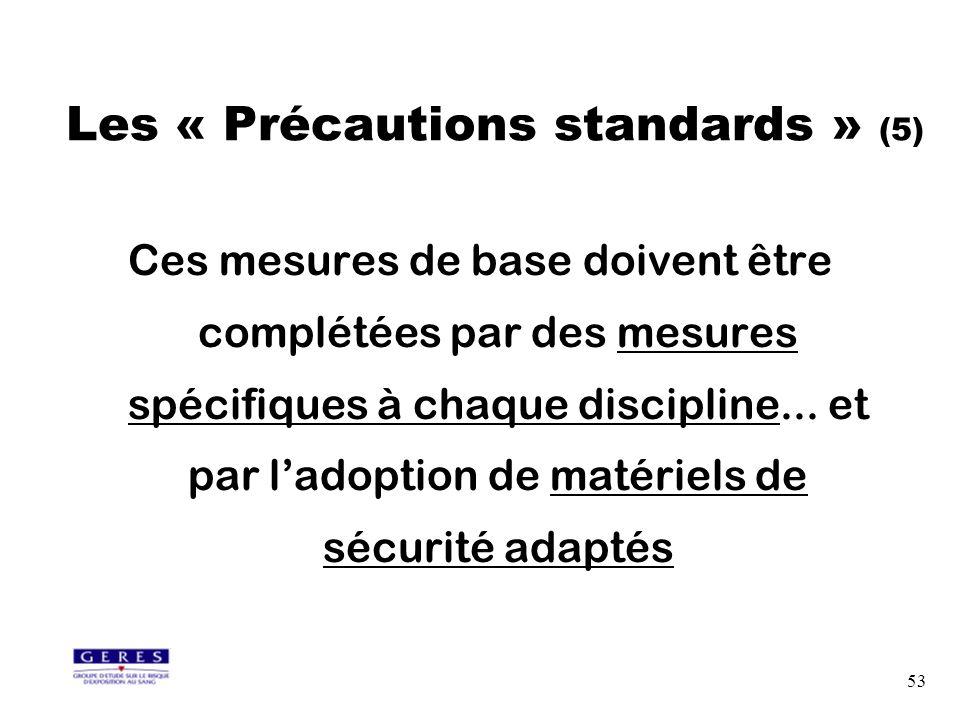 53 Ces mesures de base doivent être complétées par des mesures spécifiques à chaque discipline... et par ladoption de matériels de sécurité adaptés Le