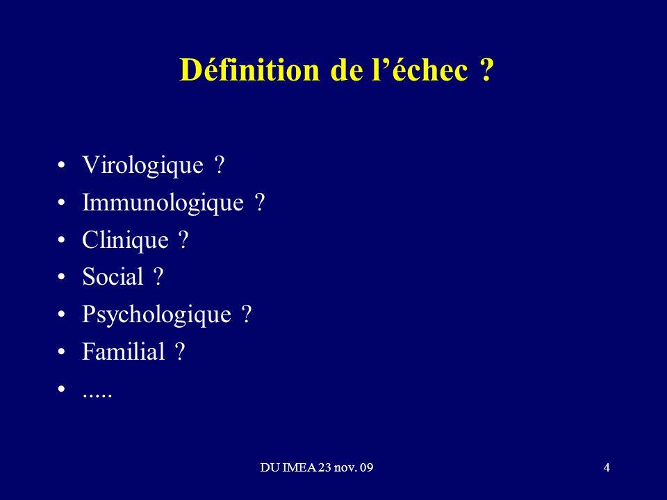 Définition de léchec . Virologique . Immunologique .